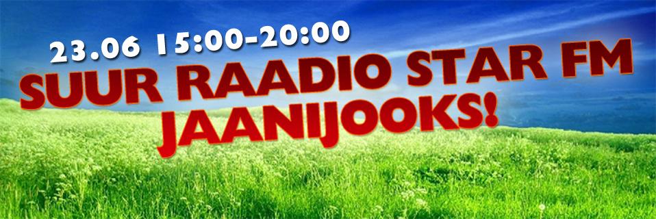 Eesti Leivatööstus: Kuula Jaanilaupäeval ametlikku Jaaniraadiot Star FM ja otsi üle suvise Eestimaa raadio Star FM Jaane!