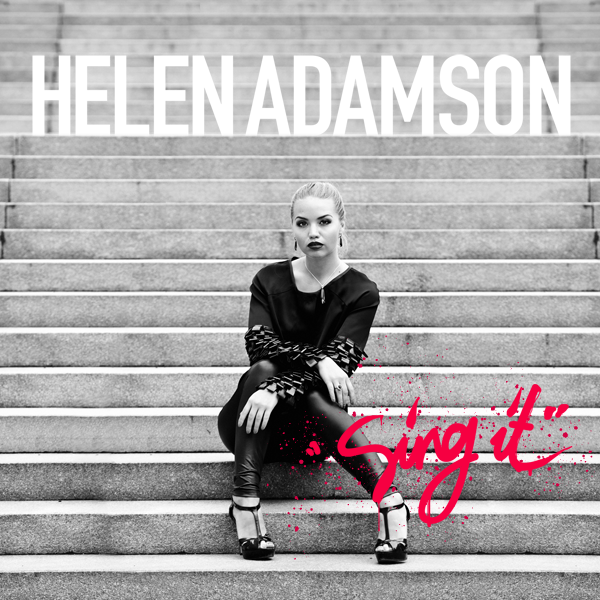 """Helen Adamson avaldas hooandjate abiga valminud koolikiusamise vastase muusikavideo ja uue singli """"Sing it"""""""