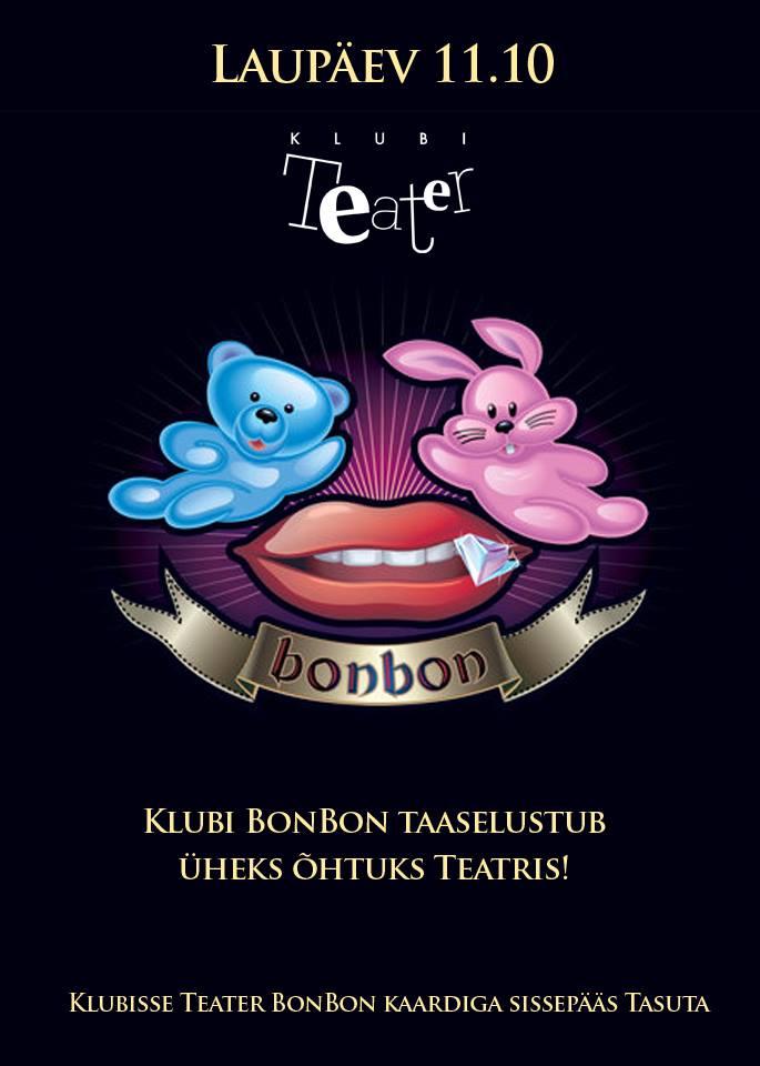 KUUM! BonBon avab üheks ööks oma uksed!