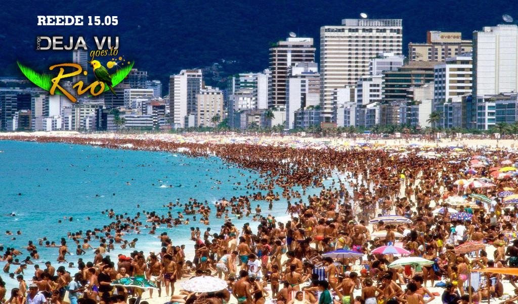 DEJA VU GOES TO RIO! Lounge Deja Vu lennutab Riosse