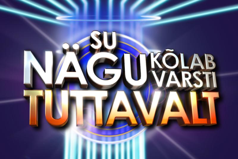 """LAHE I Eesti armastatuim paroodiashow """"Su nägu kõlab varsti tuttavalt"""" tuleb taas!"""